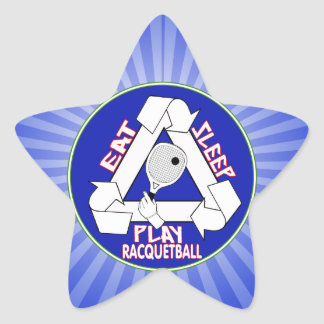 EAT, SLEEP, PLAY RACQUETBALL - REPEAT STAR STICKER