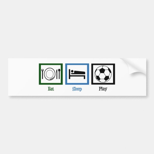 Eat Sleep Play Soccer Bumper Sticker