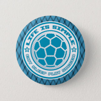 Eat, Sleep, Play Soccer Buttons Pins