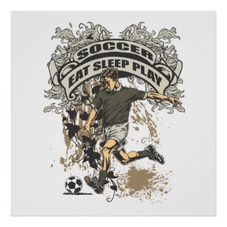 Eat, Sleep, Play Soccer Poster