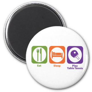Eat Sleep Play Table Tennis 2 Inch Round Magnet