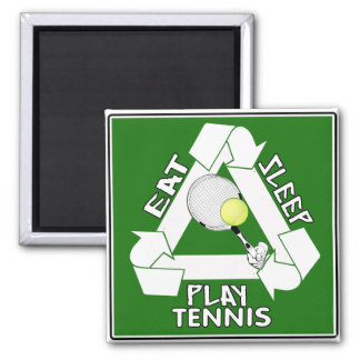 Eat Sleep PLAY TENNIS! Magnet