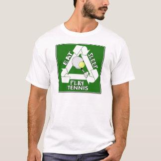 Eat Sleep PLAY TENNIS! T-Shirt