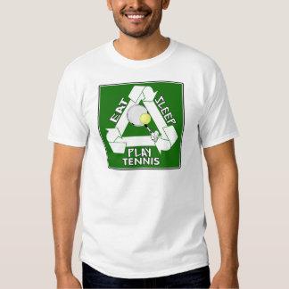 Eat Sleep PLAY TENNIS! Tee Shirt
