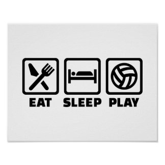 Eat Sleep play Volleyball Poster