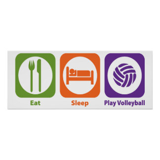 Eat Sleep Play Volleyball Posters