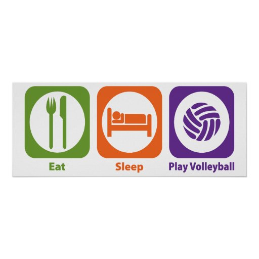 eat sleep play volleyball posters zazzle