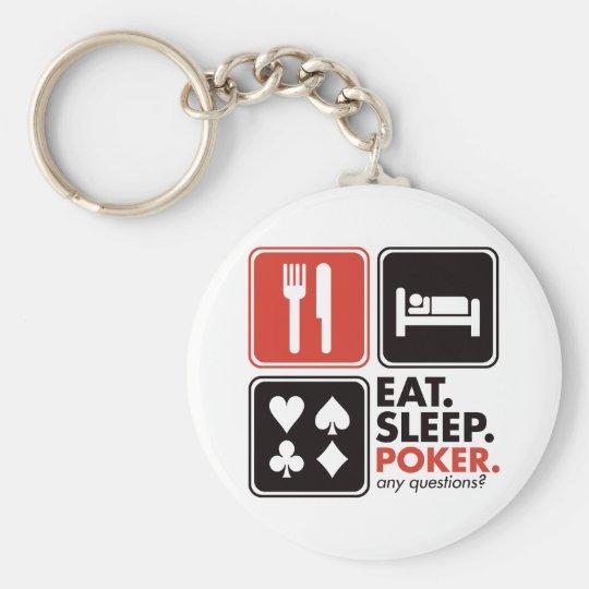 Eat Sleep Poker Keychain