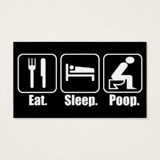 Eat Sleep Poop Business Card