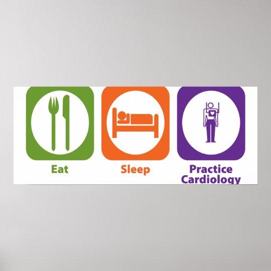 Eat Sleep Practice Cardiology Poster