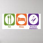 Eat Sleep Practice Dentistry Poster