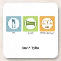 Eat sleep, practice law drink coaster