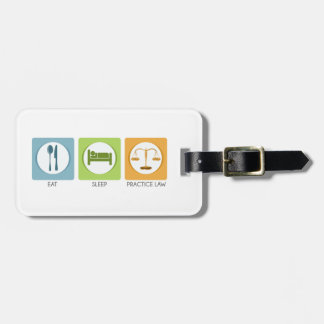 Eat sleep, practice law luggage tag