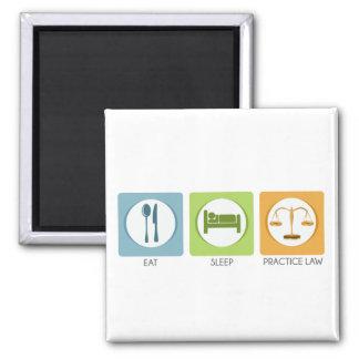 Eat sleep, practice law magnet