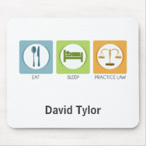 Eat sleep, practice law mouse pad