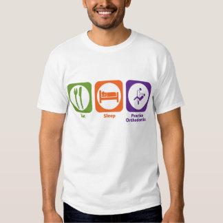 Eat Sleep Practice Orthodontics T Shirt