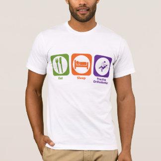 Eat Sleep Practice Orthodontics T-Shirt