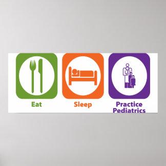 Eat Sleep Practice Pediatrics Poster