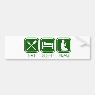 Eat Sleep Pray Car Bumper Sticker