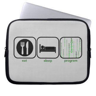 Eat Sleep Program laptop sleeve