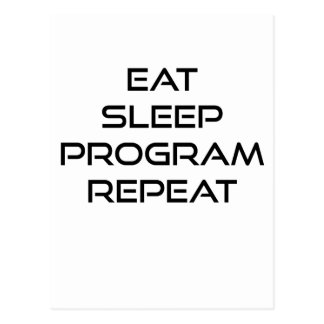 Eat Sleep Program Repeat Postcard