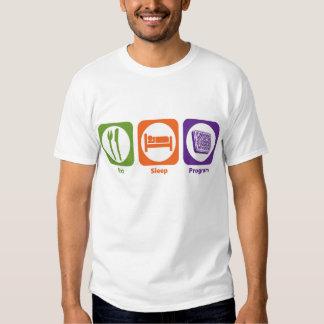 Eat Sleep Program Shirt