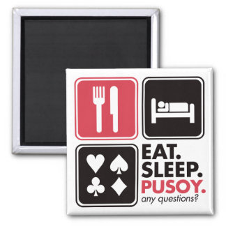 Eat Sleep Pusoy 2 Inch Square Magnet