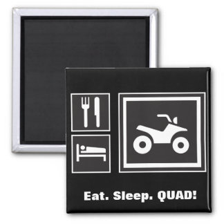 Eat. Sleep.... QUAD! 2 Inch Square Magnet