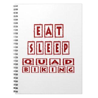 Eat Sleep Quad Biking Notebooks