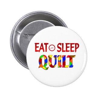 Eat Sleep Quilt Pinback Button