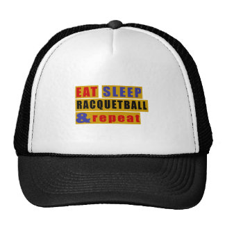 EAT SLEEP RACQUETBALL AND REPEAT TRUCKER HAT