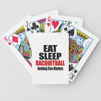 EAT SLEEP RACQUETBALL BICYCLE PLAYING CARDS