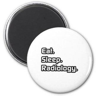 Eat. Sleep. Radiology. 2 Inch Round Magnet