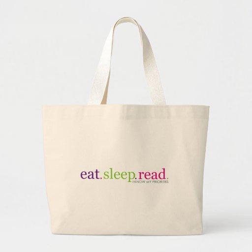 Eat, Sleep, READ - I Know My Priorities Tote Bags