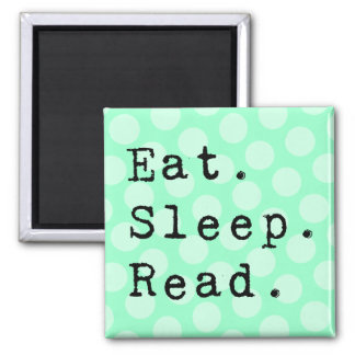 Eat. Sleep. Read. 2 Inch Square Magnet