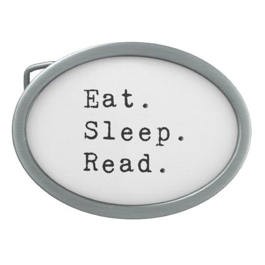 Eat. Sleep. Read. Oval Belt Buckle