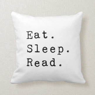 Eat. Sleep. Read. Pillow