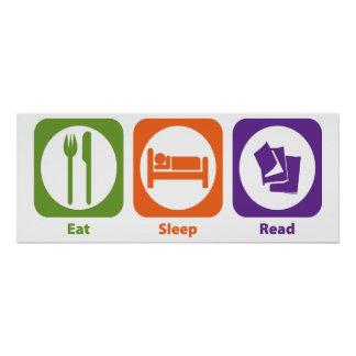 Eat Sleep Read Posters