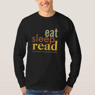 Eat Sleep Read Priorities in Order Muted Colors T-Shirt