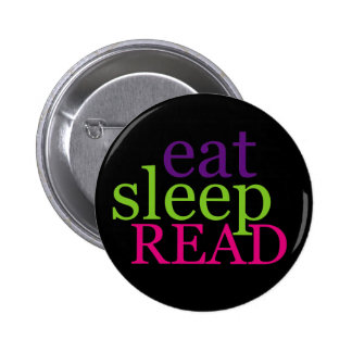 Eat, Sleep, READ - Retro Button