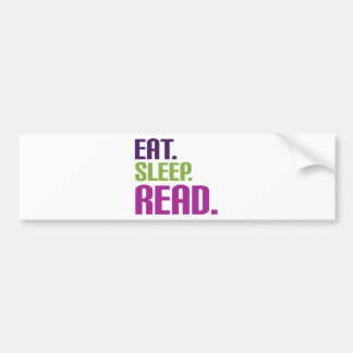 Eat Sleep Read shirts and gifts Bumper Sticker