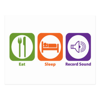 Eat Sleep Record Sound Postcard