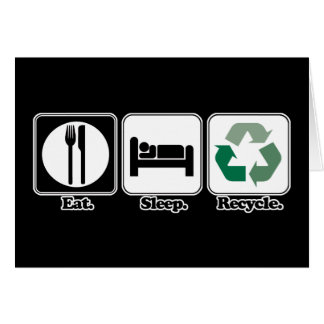 eat sleep recycle cards