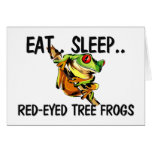 Eat Sleep RED-EYED TREE FROGS Card