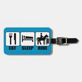 Eat Sleep Ride a Horse Equestrian Horseback Riding Travel Bag Tag