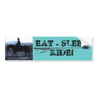 EAT - SLEEP - RIDE! bumpersticker
