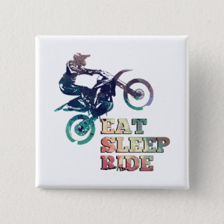 Eat Sleep Ride Dirt Bike Pinback Button