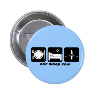 eat sleep row 2 inch round button