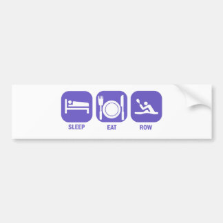 Eat Sleep Row Bumper Sticker