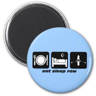 eat sleep row magnet
